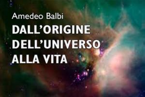 Dall'origine dell'Universo alla vita @ Associazione Circolo Artistico Politecnico, Sala Comencini