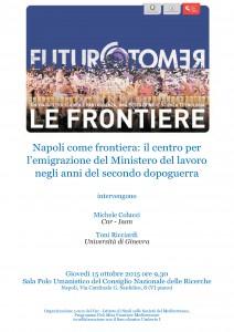 Napoli come frontiera: il centro per l'emigrazione del Ministero del Lavoro negli anni del secondo dopoguerra @ CNR ISSM - Polo Umanistico sala convegni, via G. Sanfelice 8 IV piano 80131, Napoli