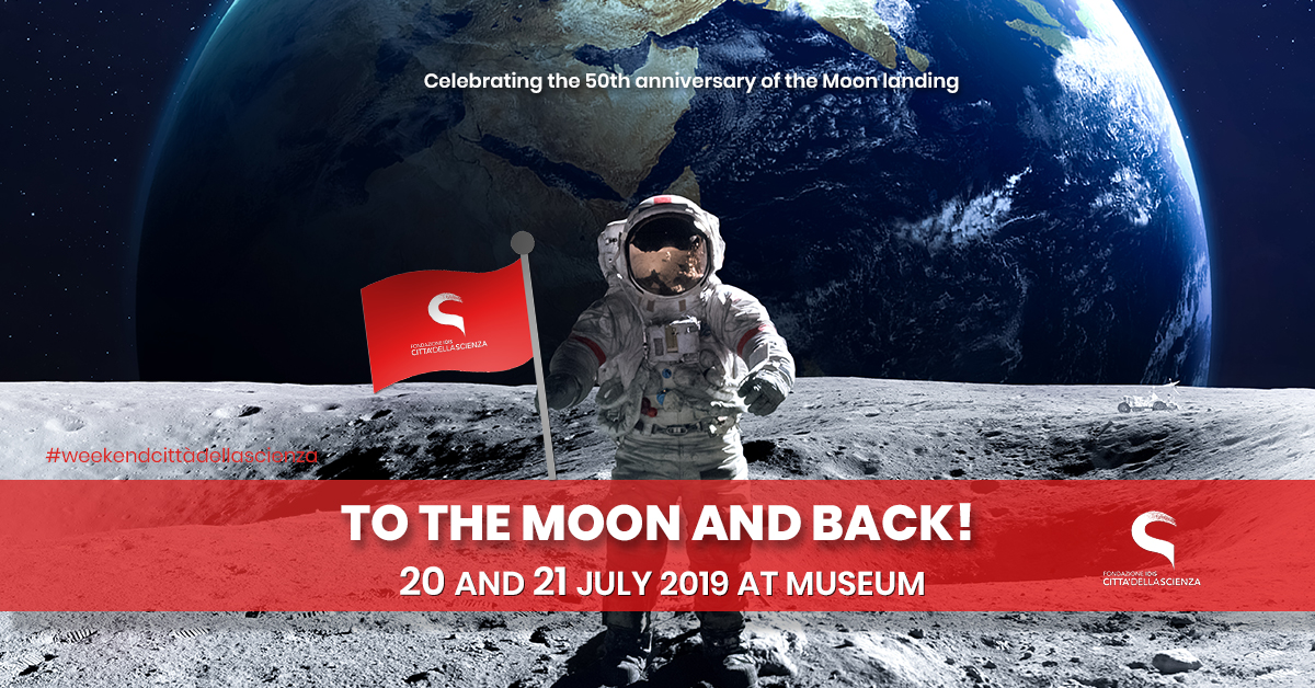 Andata sulla Luna e Ritorno_20 e 21 luglio a Città della Scienza _ENG