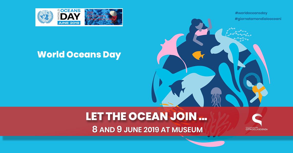 Giornata Mondiale degli Oceani a Città della Scienza_8 e 9 giugno_ENG