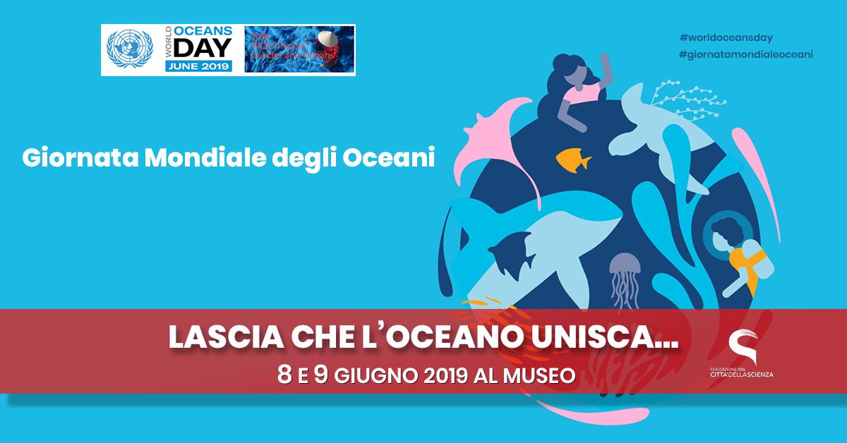 Giornata Mondiale degli Oceani a Città della Scienza_8 e 9 giugno_ITA