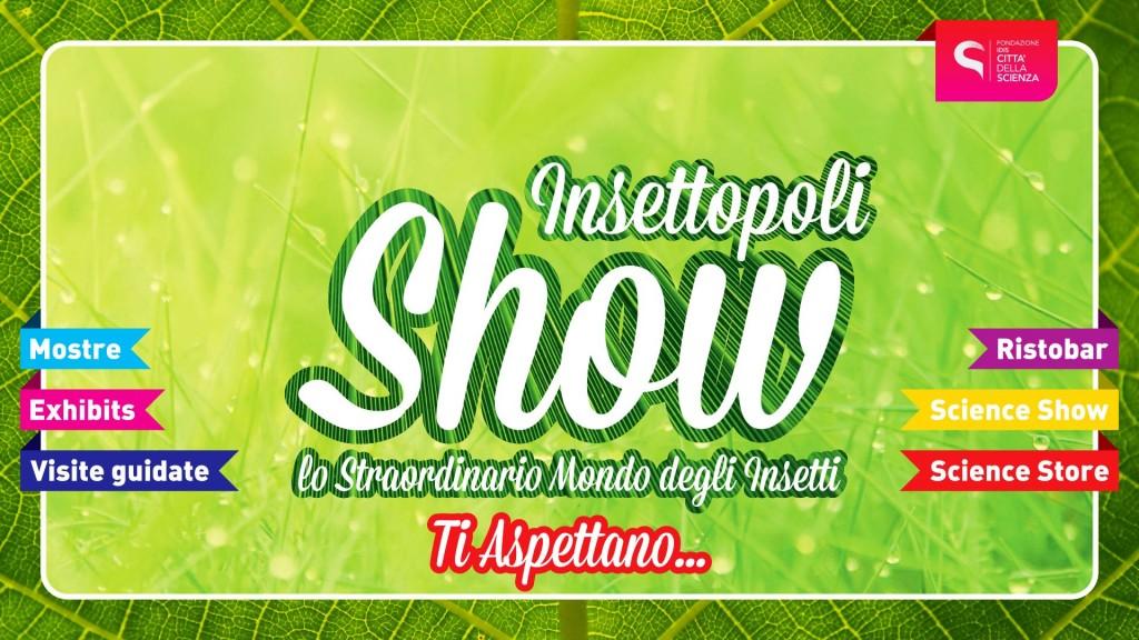 INSETTOPOLI_SHOW_Ti_aspettano
