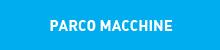 PARCO MACCHINE