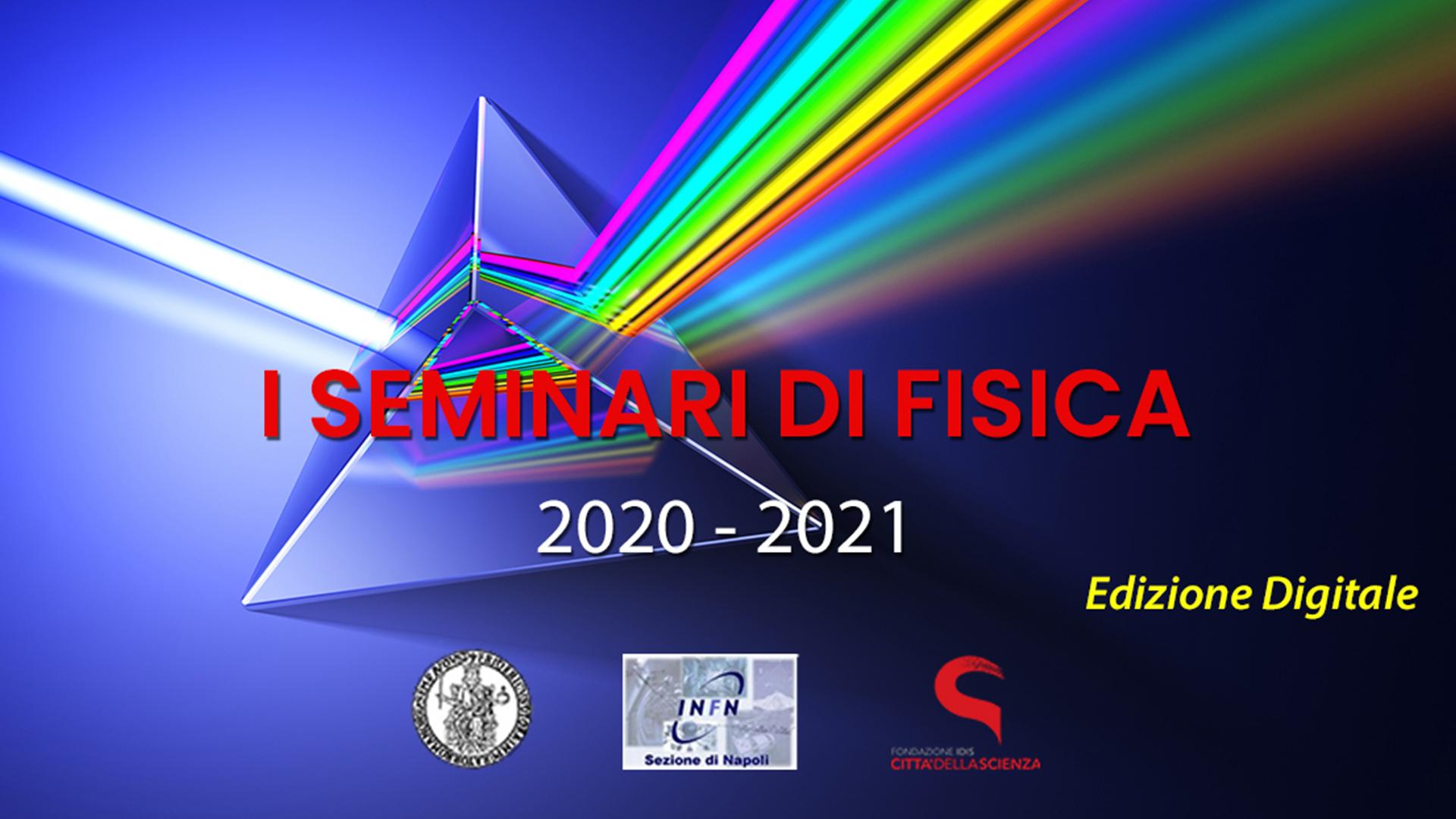 SEMINARI DI FISICA 2020-2021_ita