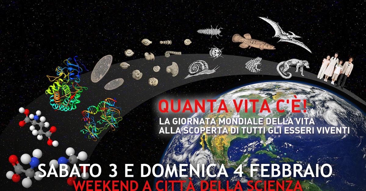 quanta vita c'è la giornata mondiale della vita a città della scienza_3 e 4 febbraio a città della scienza 1200px